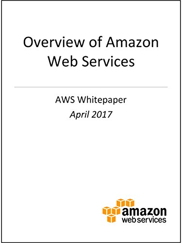 Overview of Amazon Web Services (AWS Whitepaper)
