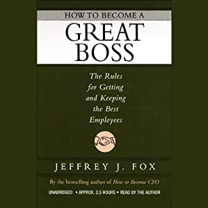 How to Become a Great Boss Audiobook