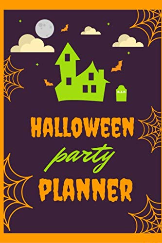 Halloween Party Planner: This Halloween Party & 31 Day October Daily Planner is just what you need to plan out your theme, decorations, candy and so much more! -