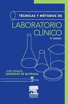 Técnicas y métodos de laboratorio clínico (Spanish Edition) by [de Buitrago, González J. M.]