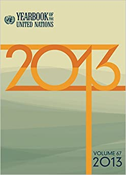 Yearbook of the United Nations 2013 (Volume 66)