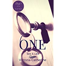 One: Sex & Lies (Book One Of The Short Story Series - The Secret Series)