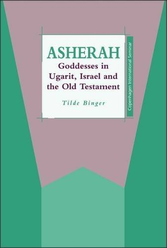 Asherah: Goddesses in Ugarit, Israel & the Old Testament (JSOT Supplement) by Tilde Binger (1997-07-01)