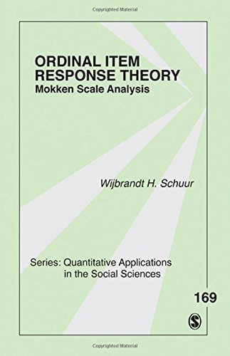 Ordinal Item Response Theory: Mokken Scale Analysis (Quantitative Applications in the Social Sciences) Paperback May 4, 2011