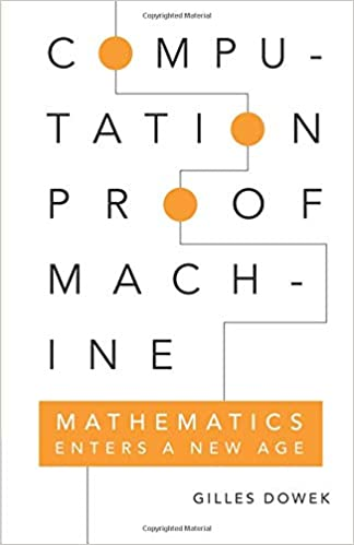 Computation, Proof, Machine