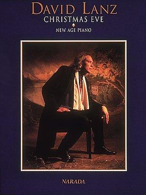 David Lanz - Christmas Eve - Piano Solo Songbook -
