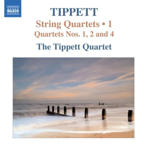 Tippett: String Quartets, Nos. 1, 2 & 4, Vol. 1
