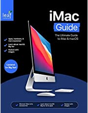 iMac Guide: The Ultimate Guide to iMac and macOS