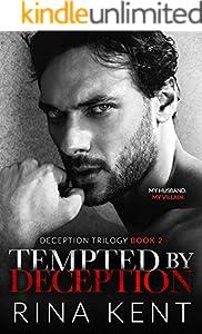 Tempted by Deception: A Dark Marriage Mafia Romance (Deception Trilogy Book 2)