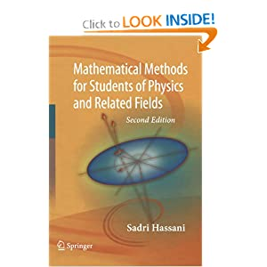 Mathematical Methods: For Students of Physics and Related Fields (Lecture Notes in Physics) Sadri Hassani