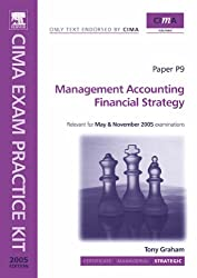 Financial Strategy 2005: Paper P9 (CIMA Official Exam Practice Kit)