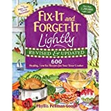 600 crock pot recipes - Fix-It and Forget-It Lightly Revised & Updated: 600 Healthy, Low-Fat Recipes for Your Slow Cooker [Paperback] [2011] (Author) Phyllis Good