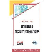 ENJEUX DES BIOTECHNOLOGIES (LES)