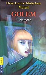 Golem, tome 3 : Natacha par Marie-Aude Murail