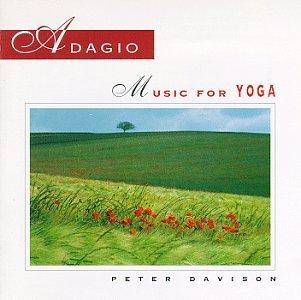 Adagio: Music for Yoga - Peter Davison