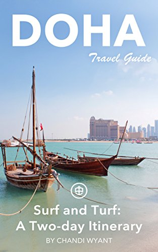 Doha Travel Guide (Unanchor) - Doha Surf and Turf: A two-day itinerary