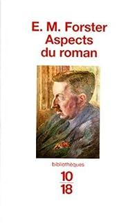 Aspects du roman par E. M. Forster