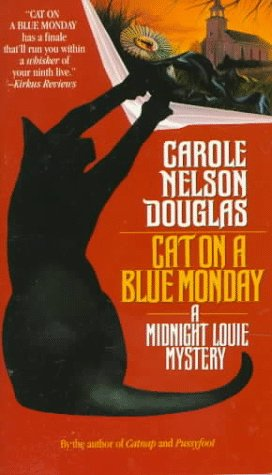 Cat on a Blue Monday: A Midnight Louie Mystery (Midnight Louie Mysteries)