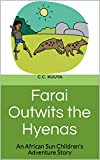 Farai Outwits the Hyenas: An African Sun Children's  Adventure Story (Farai's Adventure's Book 1)