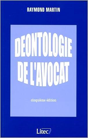 Livres gratuits Déontologie de l'avocat, 5e édition (ancienne édition) pdf, epub