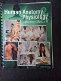Human Anatomy and Physiology Lab Manual Ii, Anoufriev, Gregory, 1465203273