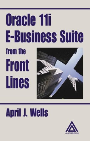 Download Oracle 11i E-Business Suite from the Front Lines Pdf