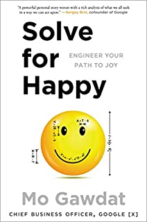Book Cover: Solve for Happy: Engineering Your Path to Joy