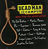 Music : Dead Man On Campus (Soundtrack)