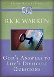 GODS ANSWERS TO LIFES DIFFICULT QUESTIONS (Living with Purpose)