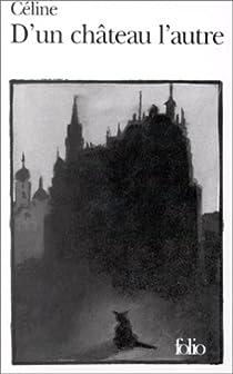 D'un château l'autre par Céline