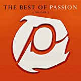 : Best of Passion (So Far)