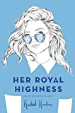 Her Royal Highness (Royals Book 2)