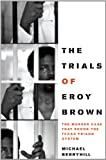 The Trials of Eroy Brown, Michael Berryhill, 0292744064