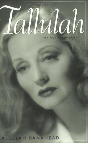 Tallulah: My Autobiography (Southern Icons Series)