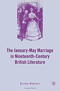 Book The January-May Marriage in Nineteenth-Century British Literature