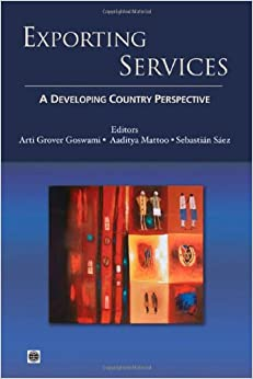 Exporting Services: A Developing Country Perspective (Trade and Development)
