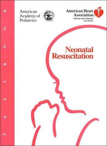 Textbook of Neonatal Resuscitation