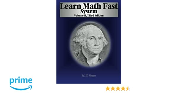 Learn Math Fast System Volume II: Fractions, Decimals, and ...