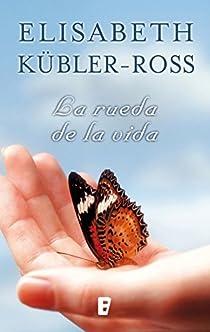 La rueda de la vida par Kübler-Ross