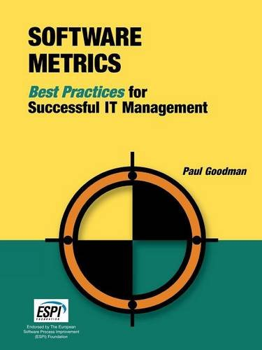 Software Metrics: Best Practices for Successful IT Management (Rothstein Catalog on Service Level Management)