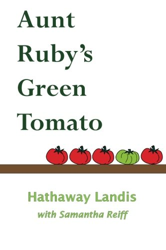 (Aunt Ruby's Green Tomato)