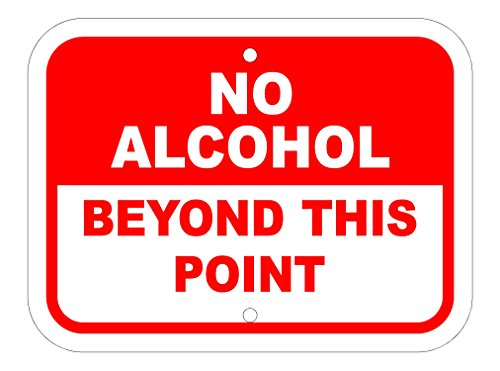 Imprint 360 FS1002  No Alcohol Beyond This Point, White/Red Heavy Duty Aluminum and Industrial Strength Vinyl, 9