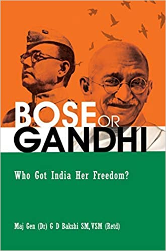 Buy BOSE or GANDHI : Who Got India Her Freedom? Book Online