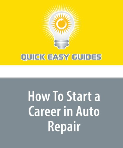 How To Start a Career in Auto Repair pdf