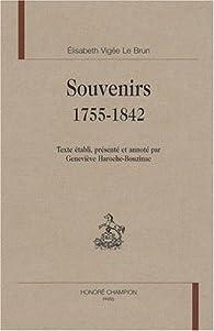 Souvenirs, 1755-1842 par Louise-Élisabeth Vigée Le Brun