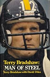 Terry Bradshaw, Man of Steel