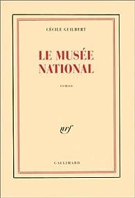 Le Musée national par Cécile Guilbert