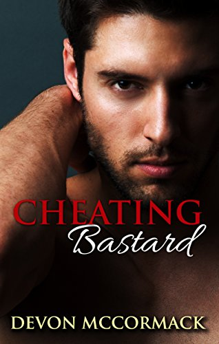 Cheating Bastard Bastards Devon McCormack ebook product image