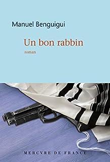 Un bon rabbin, Benguigui, Manuel