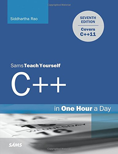Sams Teach Yourself C++ in One Hour a Day (7th Edition) by Sams Publishing